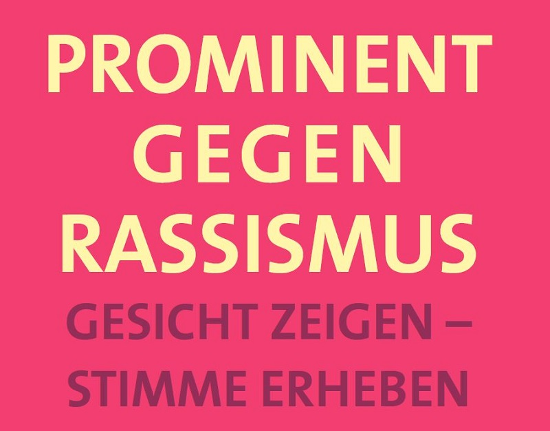 """Neue Broschüre zu """"Prominent gegen Rassismus"""": Gesicht zeigen – Stimme erheben"""