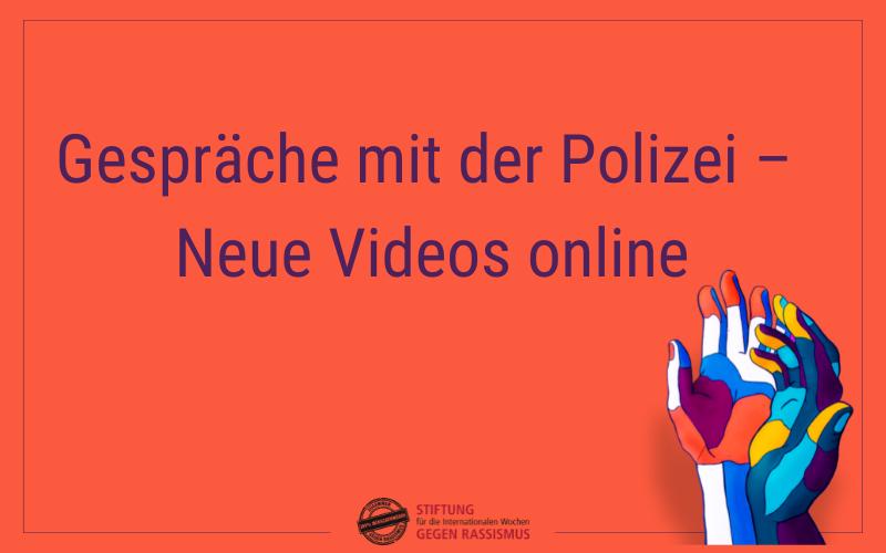 Gespräche mit der Polizei – Neue Videos online