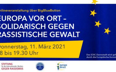 """Online-Veranstaltung """"Europa vor Ort – Solidarisch gegen rassistische Gewalt"""" am Donnerstag, 11.März 18:00-19:30"""